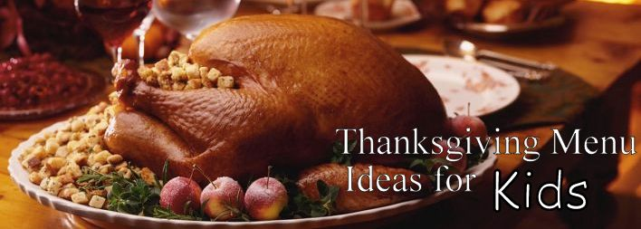 Thanksgiving Menu Ideas And Decorations For Kids